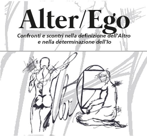 Alter/Ego – Colloquio Interdisciplinare Internazionale
