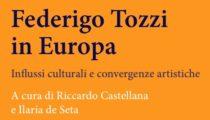 Federigo Tozzi in Europa. Influssi culturali e convergenze artistiche