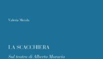 La scacchiera. Sul teatro di Alberto Moravia