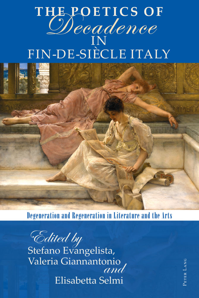 The Poetics of Decadence in Fin-de-Siècle Italy