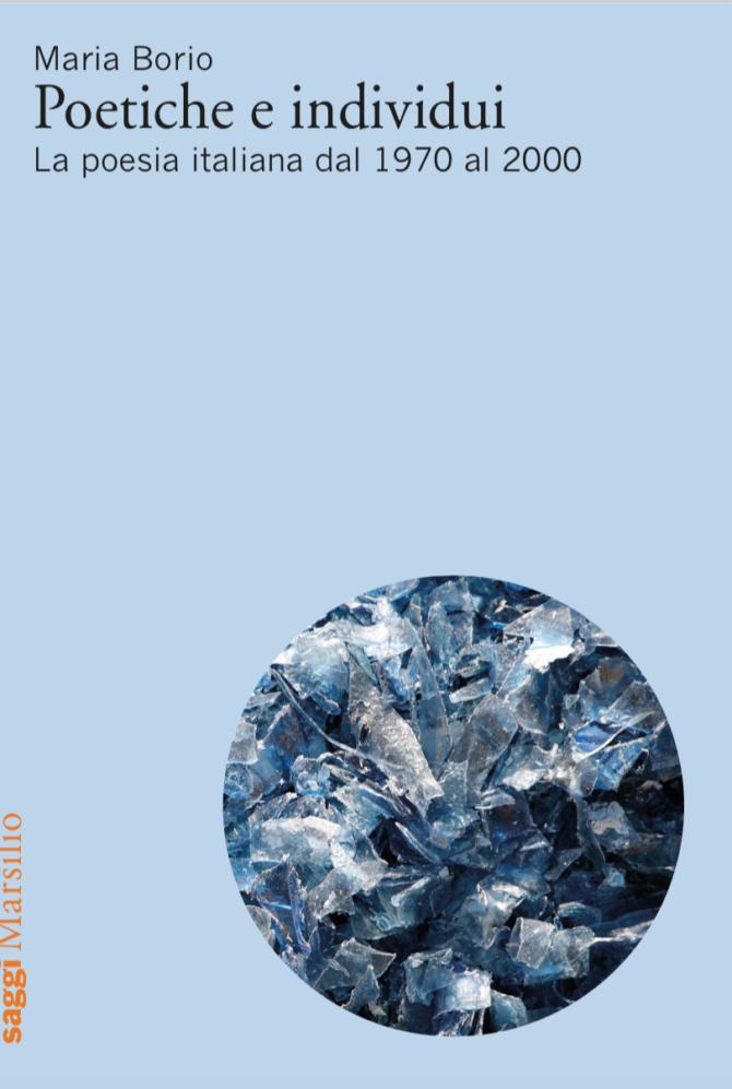 Poetiche e individui: La poesia italiana dal 1970 al 2000