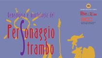 Genealogia e morfologia del Personaggio strambo