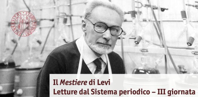 Il Mestiere di Levi. Letture dal Sistema periodico