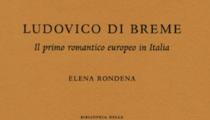 Ludovico Di Breme: il primo romantico europeo in Italia