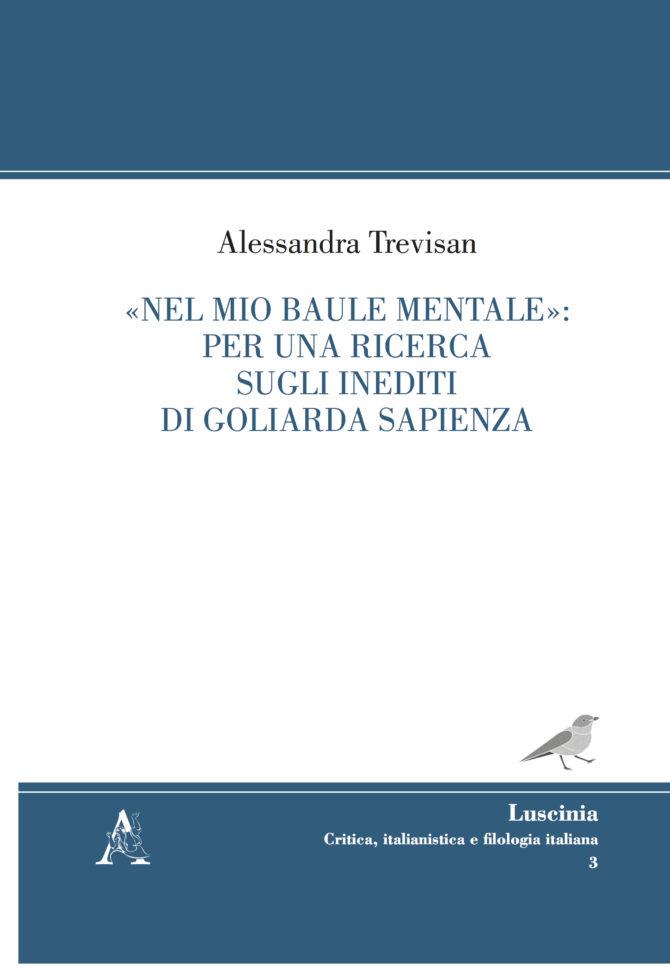 «Nel mio baule mentale»: per una ricerca sugli inediti di Goliarda Sapienza